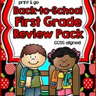 Back to School First Grade Review Pack ~ Print & Go ~ CCSS