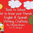 Back to School- Get to know your friends English & Spanish