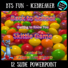 Back to School - Getting to Know You (Skittle Game) PowerPoint