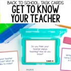 Back to School - Getting to Know Your Teacher - Task Cards