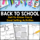 Back to School - Goal Setting / Get to Know You Writing Ac