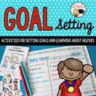 Back to School Goal Setting and Helpers Unit for Grade One