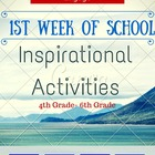 Back to School First Week of School INSPIRATIONAL Activities