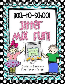 Back-to-School Jitter Mix Fun!
