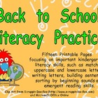 Back to School Literacy Practice Pages Kindergarten- alpha