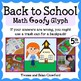 Back to School Math Goofy Glyph (5th and 6th grade)