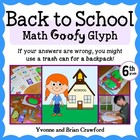Back to School Math Goofy Glyph (6th grade Common Core)