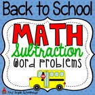 Back to School Math Subtraction Story Problems