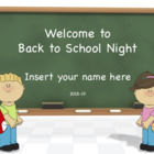 Back to School Night Presentation - Any Grade
