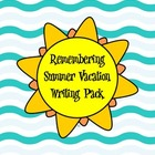 Back to School Remembering Summer Writing Pack
