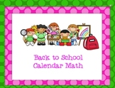 Back to School - SMARTboard Calendar Math
