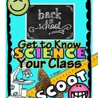 Back to School Science Scoot:  Get to know your class!