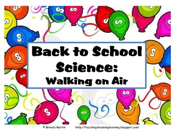 Back to School Science: Walking on Air
