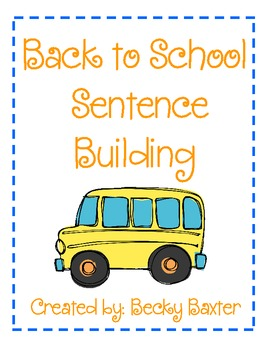 Back to School Sentence Building