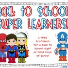 Back to School Super Learners! {FREEBIE!}