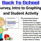 Back to School Survey, Intro to Graphing, and Student Activity