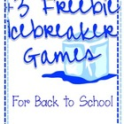 Back to School: Three Freebie Icebreaker Games