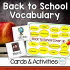 Back to School Vocabulary: Word Cards &amp; Activities