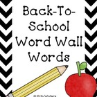 Back to School Word Wall Words