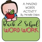 Back to School: Word Work