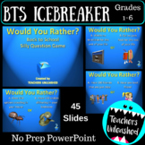 Back to School Would You Rather Silly Question PowerPoint Game
