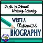 Back to School - Write a Classmate's Biography Assignment