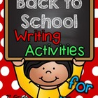 Back to School Writing Activities for 1st-2nd Grade :o)