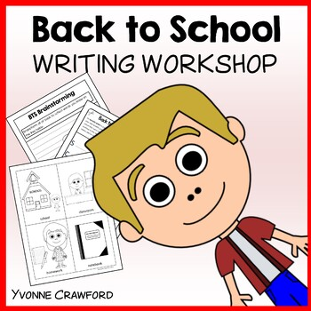 Back to School Writing Workshop