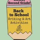 Back to School Writing and Art Activities for Second Grade