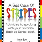 Back to School with &quot;A Bad Case of Stripes&quot;