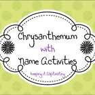 Back to School with Chrysanthemum &amp; Name Activities