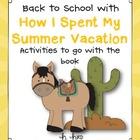 Back to School with &quot;How I Spent My Summer Vacation&quot;