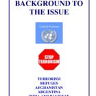 Background To The Issue: Terrorism, Refuges and Afghanistan