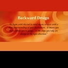 Backward Design--Understanding by Design