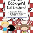 Backyard Barbeque: ELAR &amp; Math Activities