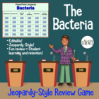 Bacteria  and Prokaryotes Powerpoint Jeopardy Review Game