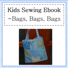Bags, Bags and more Bags kids sewing unit