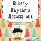 Bakery Rhythms Assessment