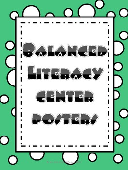 Balanced Literacy Center Posters- Polka Dots and Green