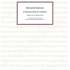 Balanced Literacy Planning Guide for Teachers