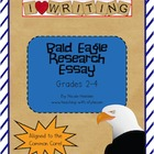 Bald Eagle Research Essay - Common Core Aligned