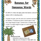 Bananas for Nonsense Words