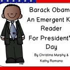 Barack Obama:  An Emergent K-2 Reader