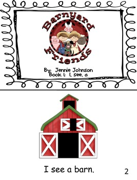 Barnyard Friends Easy Reader (I, see, a)