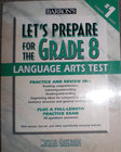 Barron's Let's Prepare for the Grade 8 Language Arts Test