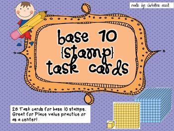 Base 10 Stamp Task Cards