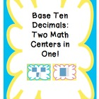 Base Ten Decimals Math Centers