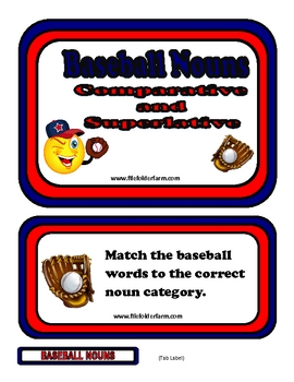 Baseball Nouns - Comparative and Superlative