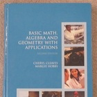 Basic Math. Algebra and Geometry With Applications