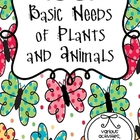 Basic Needs of Animals and Plants